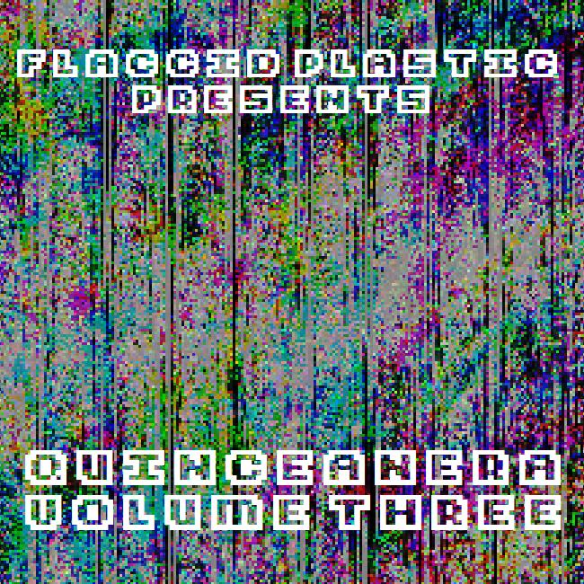 Flaccid Plastic Records - Quinceañera Volume 3 - cover